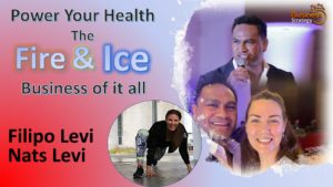 Power Your Health - The Fire & Ice Business of it all