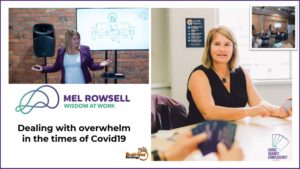 Dealing with overwhelm in the times of Covid19