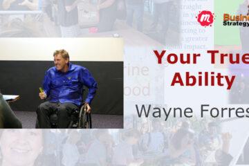 Wayne Forrest - Your True Ability