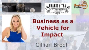 Gill Bredl - The Tea Lady - Social Enterprise Success
