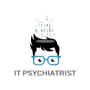 The IT Psychiatrist