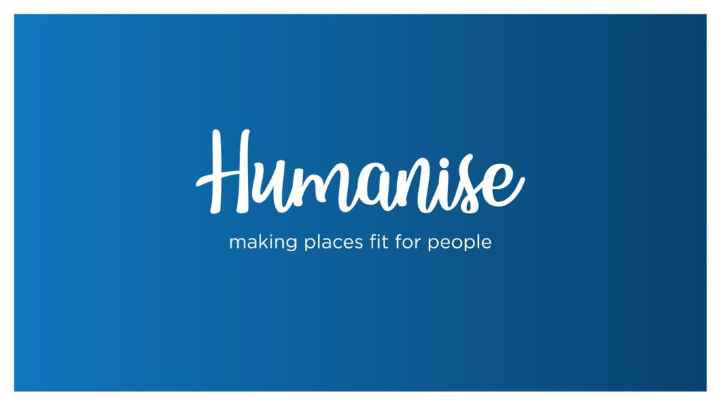 Humanise Space